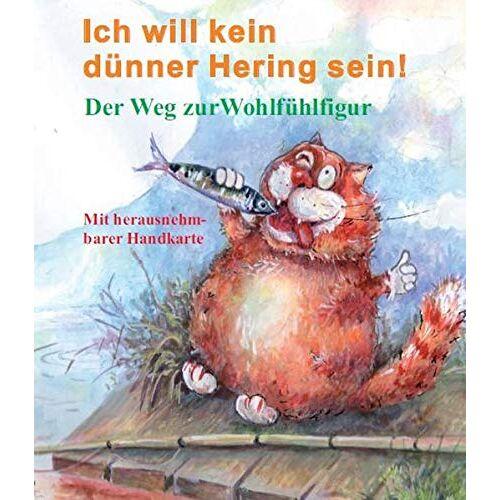 Axel Dr. Rudat - Ich will kein dünner Hering sein!: Der Weg zur Wohlfühlfigur - Preis vom 20.10.2020 04:55:35 h