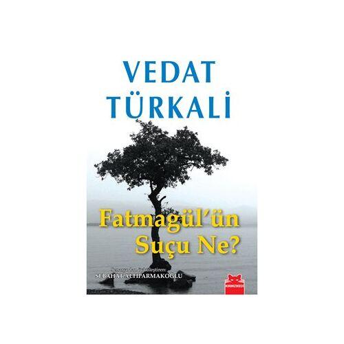 Vedat Türkali - Fatmagülün Sucu Ne - Preis vom 09.05.2021 04:52:39 h