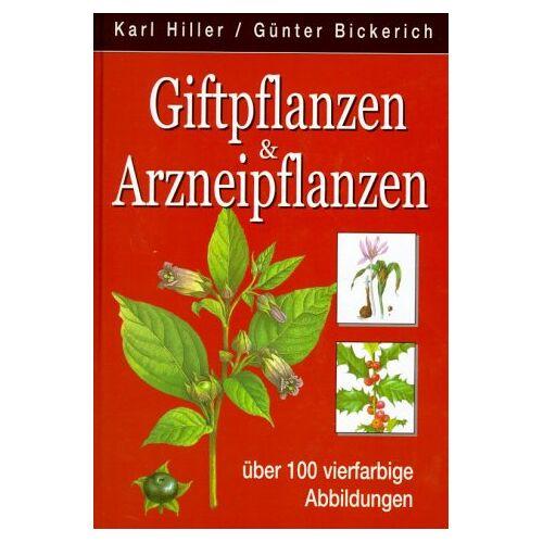 Karl Hiller - Giftpflanzen und Arzneipflanzen - Preis vom 03.09.2020 04:54:11 h