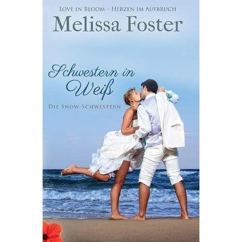 Melissa Foster - GER-SCHWESTERN IN WEI (Die Snow-Schwestern) - Preis vom 08.07.2020 05:00:14 h