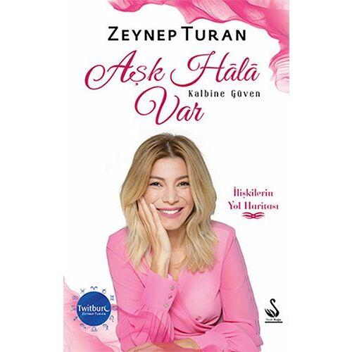 Zeynep Turan - Ask Hala Var Kalbine Güven - Preis vom 03.03.2021 05:50:10 h
