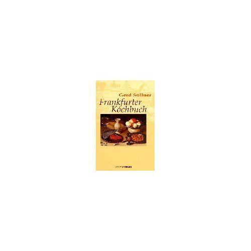 Gerd Sollner - Frankfurter Kochbuch - Preis vom 16.05.2021 04:43:40 h