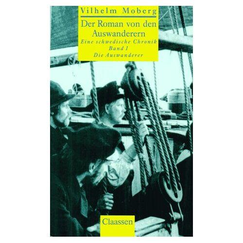 Vilhelm Moberg - Der Roman von den Auswanderern, in 4 Bdn., Bd.1, Die Auswanderer - Preis vom 06.03.2021 05:55:44 h