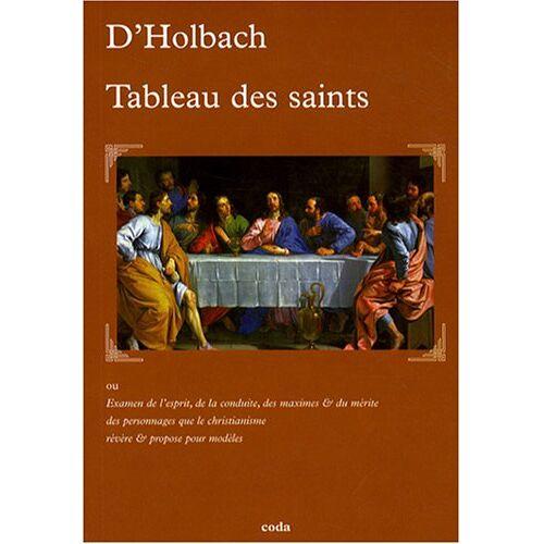 Holbach, Paul-Henri Thiry d' - Tableau des saints - Preis vom 05.09.2020 04:49:05 h