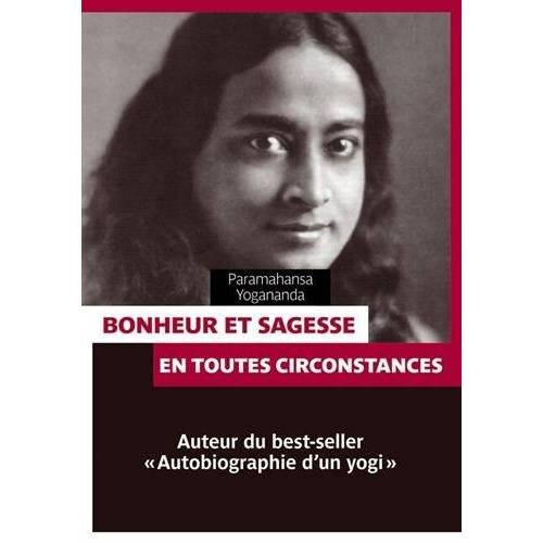Paramahansa Yogananda - Bonheur et sagesse - Preis vom 28.03.2020 05:56:53 h