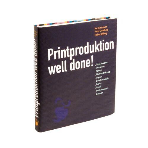 Kaj Johansson - Printproduktion Well done! - Preis vom 05.08.2019 06:12:28 h