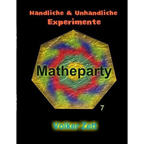 Volker Zett - Matheparty: Handliche und unhandliche Experimente - Preis vom 21.10.2020 04:49:09 h