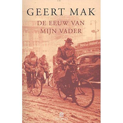 Geert Mak - De eeuw van mijn vader - Preis vom 05.09.2020 04:49:05 h