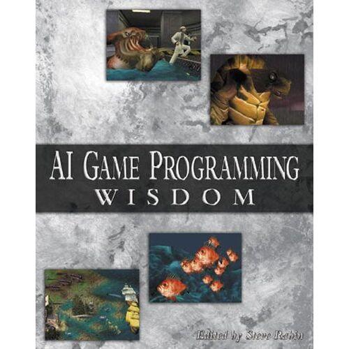Steve Rabin - AI Game Programming Wisdom (AI Game Programming Wisdom (W/CD)) - Preis vom 21.10.2020 04:49:09 h