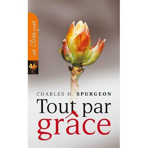Charles Spurgeon - Tout par grace - Preis vom 13.05.2021 04:51:36 h