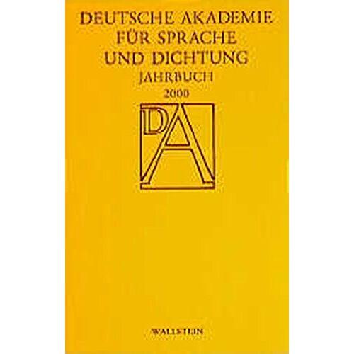 Deutsche Akademie für Sprache und Dichtung zu Darmstadt - Deutsche Akademie für Sprache und Dichtung. Jahrbuch: 2000 - Preis vom 09.04.2021 04:50:04 h