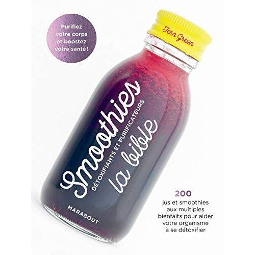 - Smoothies, la bible : Détoxifiants et purificateurs - Preis vom 28.03.2020 05:56:53 h