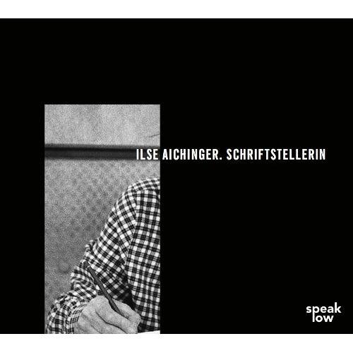 Ilse Aichinger - Ilse Aichinger. Schriftstellerin - Preis vom 20.10.2020 04:55:35 h