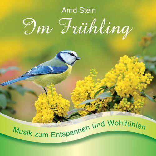 Arnd Stein - Im Frühling - Sanfte Musik zum Entspannen und Wohlfühlen (Entspannungsmusik) - Preis vom 05.09.2020 04:49:05 h