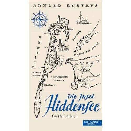 Arnold Gustavs - Die Insel Hiddensee (Edition Andreae Hiddensee) - Preis vom 14.04.2021 04:53:30 h