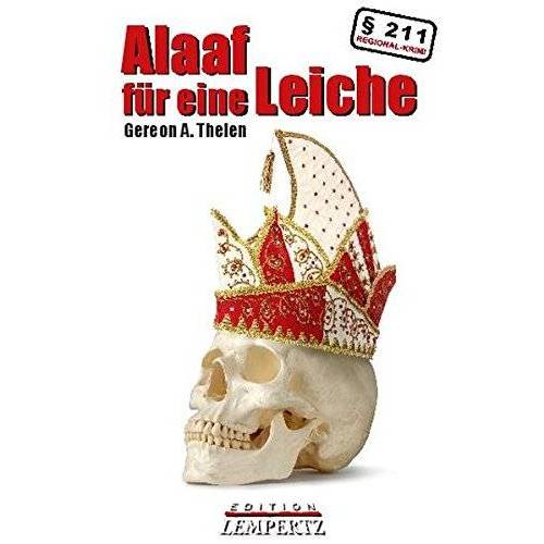 Thelen, Gereon A. - Alaaf für eine Leiche: Ein Peter Merzenich-Krimi - Preis vom 05.09.2020 04:49:05 h