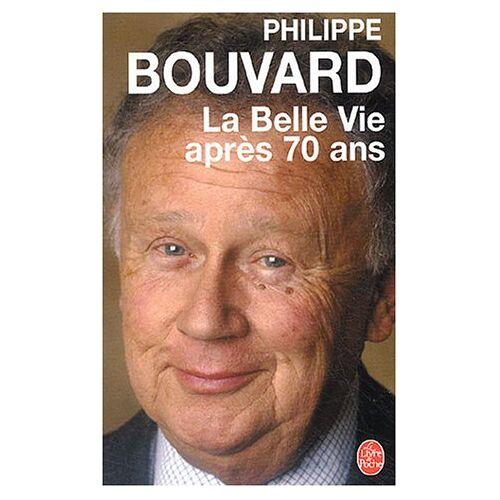 Philippe Bouvard - La Belle Vie après 70 ans - Preis vom 27.02.2021 06:04:24 h