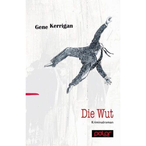 Gene Kerrigan - Die Wut - Preis vom 03.05.2021 04:57:00 h