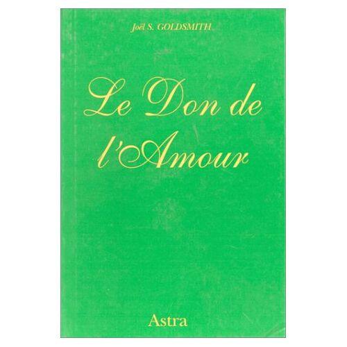 Joel Goldsmith - Le don de l'amour - Preis vom 14.04.2021 04:53:30 h