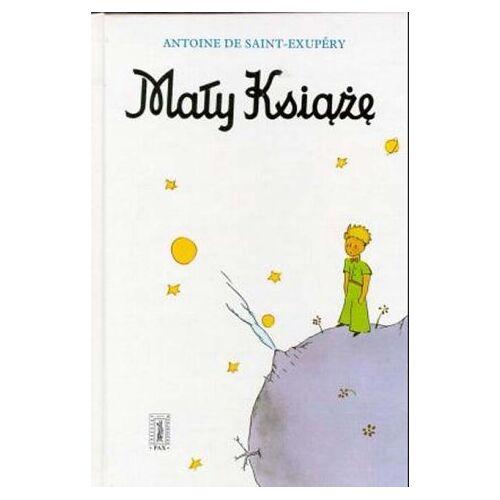 Saint-Exupéry, Antoine de - Maly Ksiaze: Little Prince - Preis vom 15.04.2021 04:51:42 h