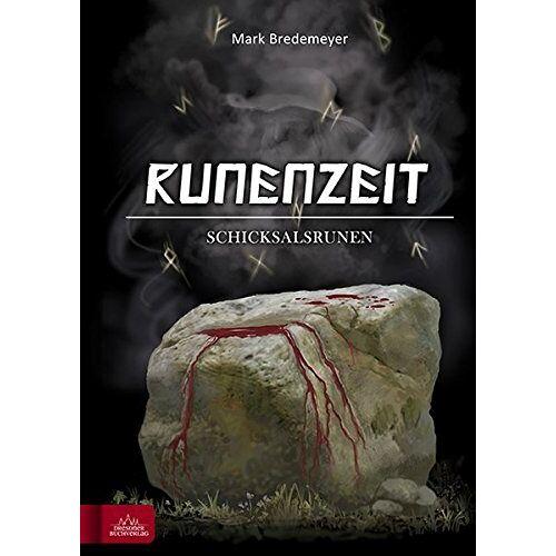 Mark Bredemeyer - Runenzeit 5: Schicksalsrunen - Preis vom 28.03.2020 05:56:53 h