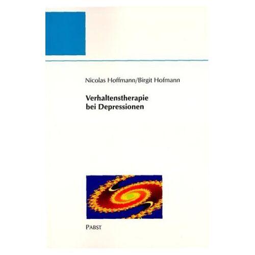 Nicolas Hoffmann, Birgit Hofmann - Verhaltenstherapie bei Depressionen - Preis vom 10.05.2021 04:48:42 h