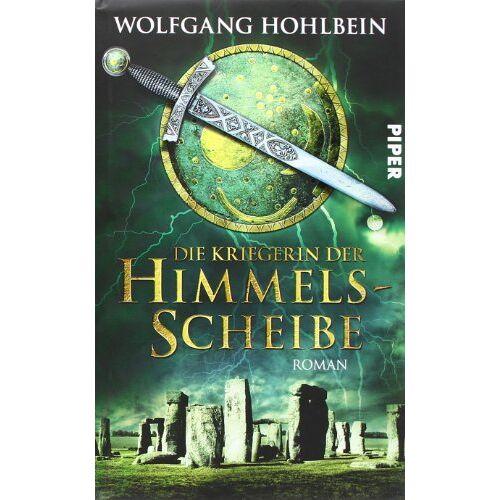 Wolfgang Hohlbein - Die Kriegerin der Himmelsscheibe: Roman (Himmelsscheiben-Saga) - Preis vom 14.04.2021 04:53:30 h