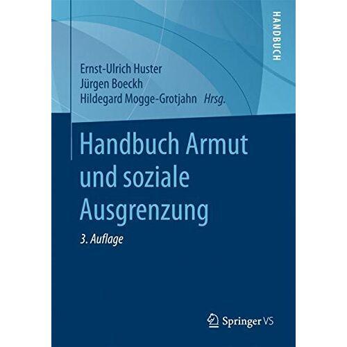 Ernst-Ulrich Huster - Handbuch Armut und soziale Ausgrenzung - Preis vom 17.04.2021 04:51:59 h