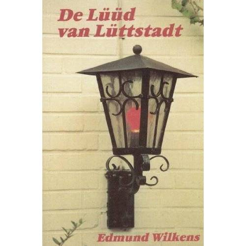 Edmund Wilkens - De Lüüd van Lüttstadt - Preis vom 20.10.2020 04:55:35 h