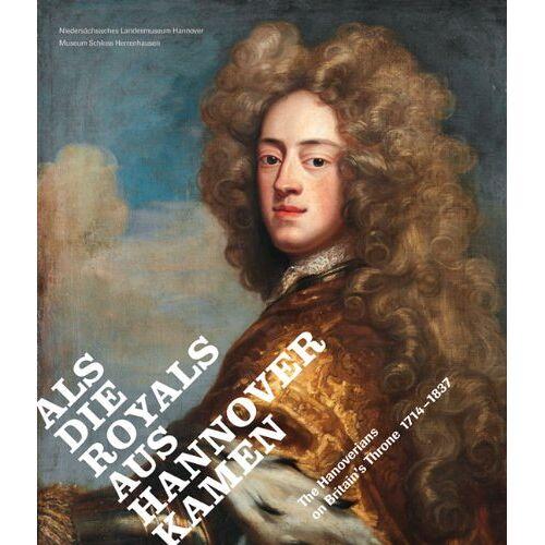 Katja Lembke - The Hanoverians on Britain's Throne 1714-1837 - Preis vom 20.10.2020 04:55:35 h
