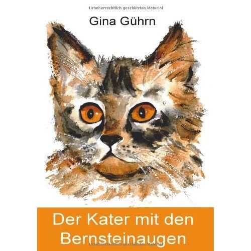 Gina Gührn - Der Kater mit den Bernsteinaugen - Preis vom 09.05.2021 04:52:39 h