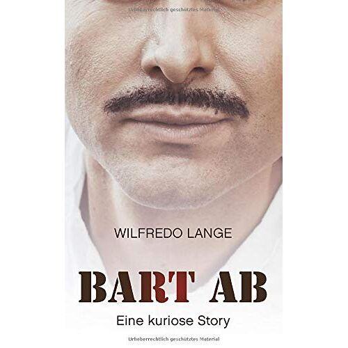 Wilfredo Lange - Bart Ab: Eine kuriose Story - Preis vom 08.05.2021 04:52:27 h