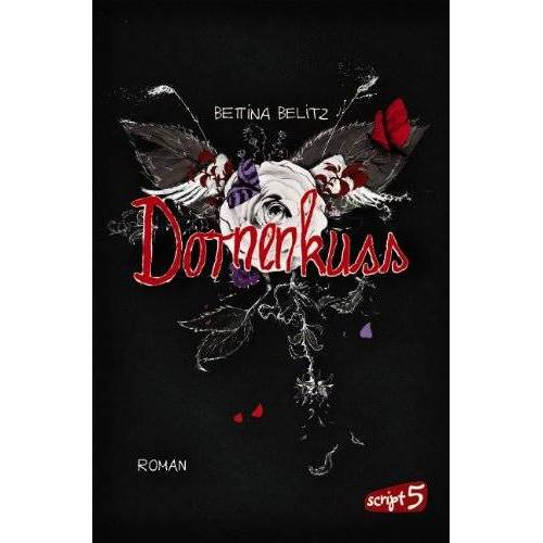 Bettina Belitz - Dornenkuss - Preis vom 18.04.2021 04:52:10 h