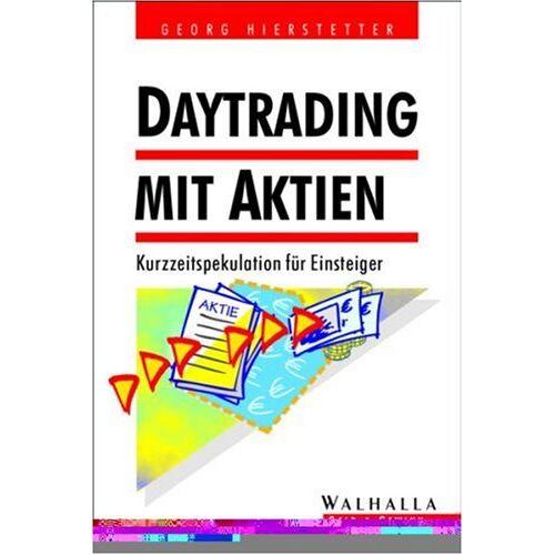 Georg Hierstetter - Daytrading mit Aktien - Preis vom 21.04.2021 04:48:01 h