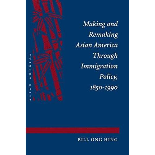 Hing, Bill Ong - Making and Remaking Asian America - Preis vom 18.10.2020 04:52:00 h