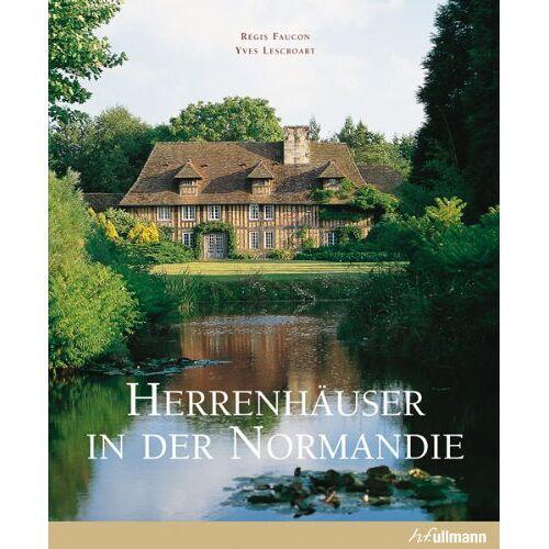 Yves Lescroart - Herrenhäuser in der Normandie - Preis vom 14.05.2021 04:51:20 h