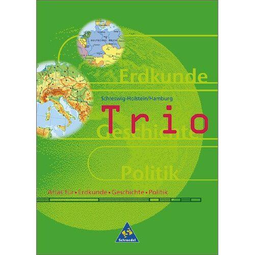 - Trio Atlas. Atlas für Erdkunde, Geschichte und Sozialkunde - Ausgabe 1999: Trio, Atlas für Erdkunde / Geschichte / Sozialkunde, Ausgabe ... Atlas für Erdkunde, Geschichte, Politik - Preis vom 17.04.2021 04:51:59 h