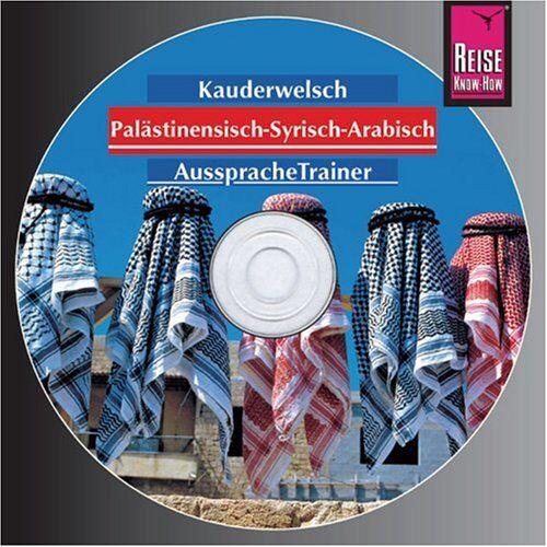 Hans Leu - Palästinensisch /Syrisch-Arabisch. Wort für Wort: Palästinensisch / Syrisch-Arabisch. Kauderwelsch-CD - Preis vom 18.04.2021 04:52:10 h