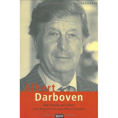 Jens Meyer-Odewald - Albert Darboven. Aus Freude am Leben - Preis vom 25.02.2021 06:08:03 h
