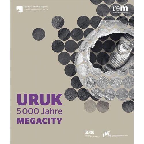 Curt-Engelhorn-Stiftung - Uruk: 5000 Jahre Megacity - Preis vom 24.02.2021 06:00:20 h
