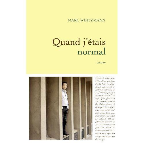 Marc Weitzmann - Quand j'étais normal - Preis vom 21.10.2020 04:49:09 h