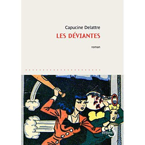 - Les Déviantes (Pointillés) - Preis vom 10.05.2021 04:48:42 h
