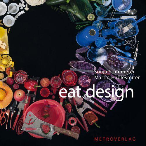 Sonja Stummerer - eat design - Preis vom 11.05.2021 04:49:30 h