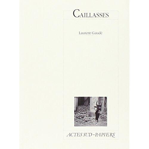 Laurent Gaudé - Caillasses - Preis vom 20.10.2020 04:55:35 h