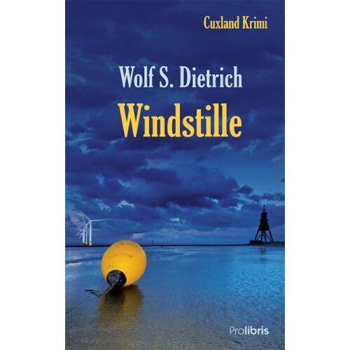 Dietrich, Wolf S. - Windstille: Cuxland Krimi - Preis vom 21.01.2021 06:07:38 h
