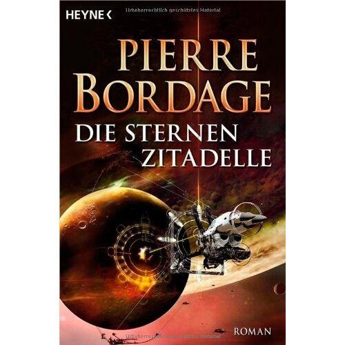 Pierre Bordage - Die Sternenzitadelle: Roman - Preis vom 23.01.2021 06:00:26 h