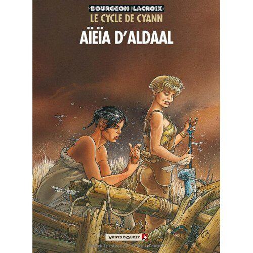Bourgeon - Le cycle de Cyann, Tome 3 : Aïeïa d'Aldaal - Preis vom 13.05.2021 04:51:36 h
