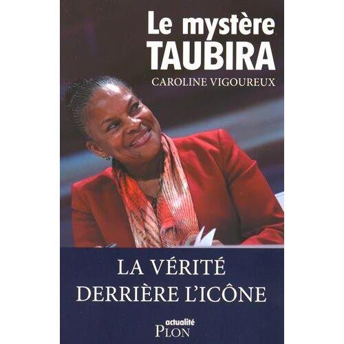 Caroline Vigoureux - Le mystère Taubira - Preis vom 16.10.2020 04:56:20 h