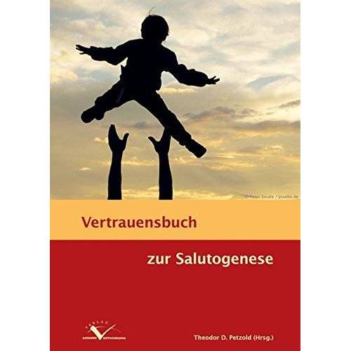 Theodor Petzold - Vertrauensbuch zur Salutogenese - Preis vom 28.02.2021 06:03:40 h