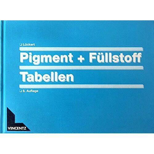 Olaf Lueckert - Pigment- und Füllstofftabellen - Preis vom 03.12.2020 05:57:36 h